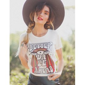 Dazey LA Better Daze Tee