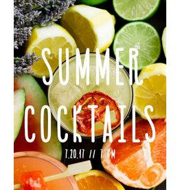 July Class: Seasonal Summer Cocktails