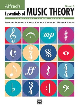 Alfred'e2'80'99s Essentials of Music Theory'3a Book 3