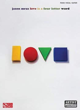 Hal Leonard Jason Mraz: Love Is a Four Letter Word Piano/Vocal/Guitar