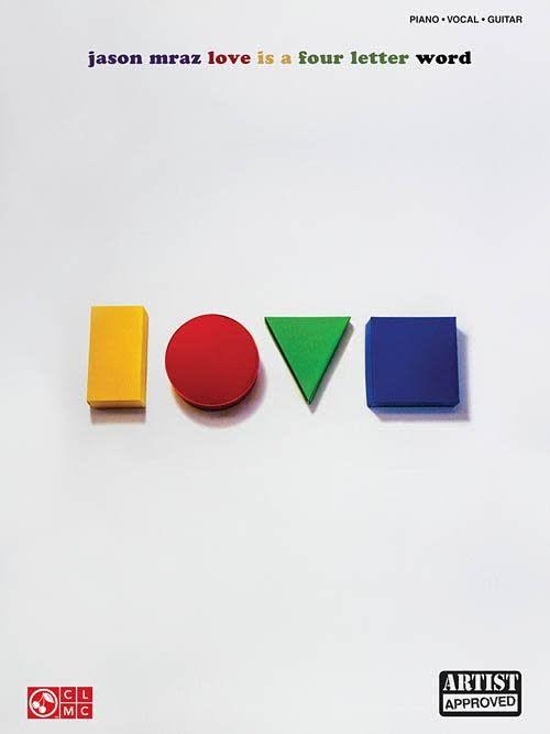 Hal Leonard Jason Mraz: Love Is a Four Letter Word Piano/Vocal/Guitar