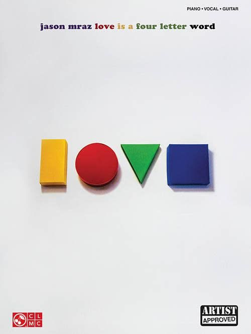 Hal Leonard Jason Mraz3a Love Is a Four Letter Word Piano/Vocal/Guitar