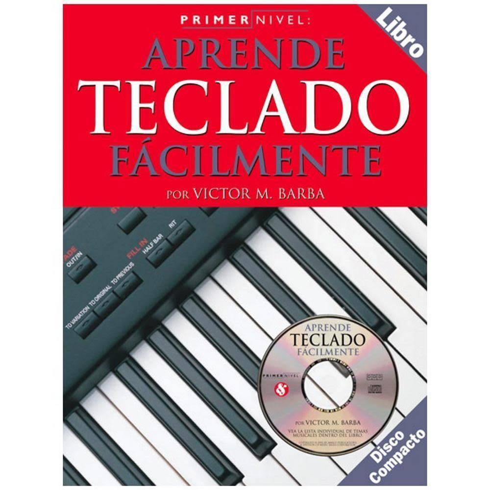 "Hal Leonard Teach Yourself Keyboard""3a Primer Nivel""3a Aprende Teclado Facilmente"