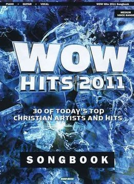 Hal Leonard WOW Hits 2011 Songbook'3a Piano/Vocal/Guitar