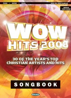 Hal Leonard WOW Hits 2008 Songbook3a Piano/Vocal/Guitar