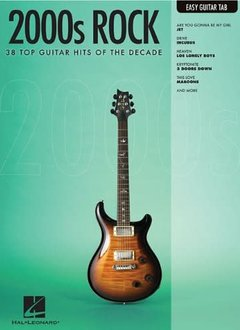 Hal Leonard 2000s Rock: Guitar Tab Easy