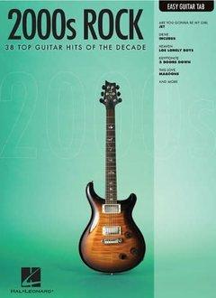 Hal Leonard 2000s Rock: Guitar Tab Easy
