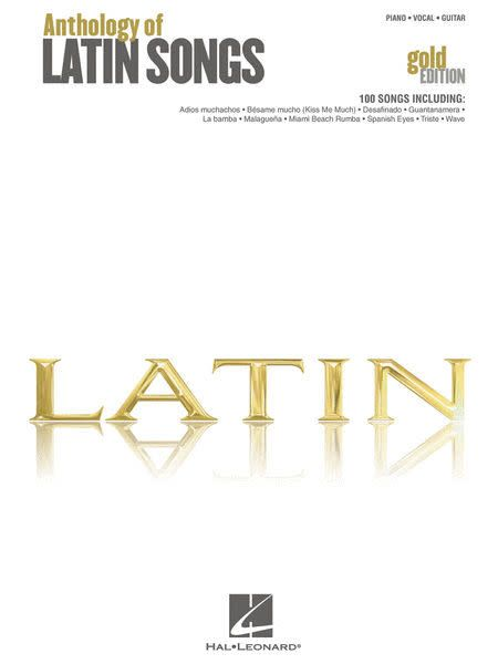 Hal Leonard Anthology of Latin Songs, Piano/Vocal/Guitar