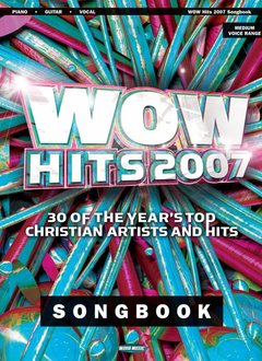 Hal Leonard WOW Hits 2007'3a Piano/Vocal/Guitar