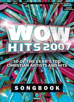 Hal Leonard WOW Hits 2007'3a Piano/Vocal/Guitar
