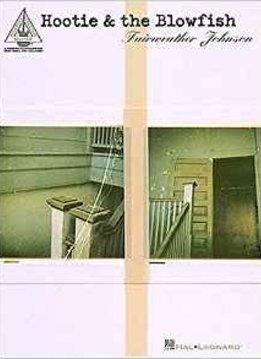 Hal Leonard Hootie & the Blowfish: Fairweather Johnson, Piano/Vocal/Guitar