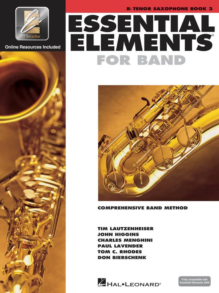 Hal Leonard Essential Elements B-Flat Ten. Sax Book 2