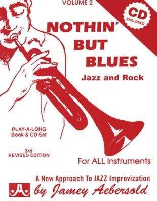 Jamey Aebersold Jazz, Volume 2: Nothin' but Blues Book & CD