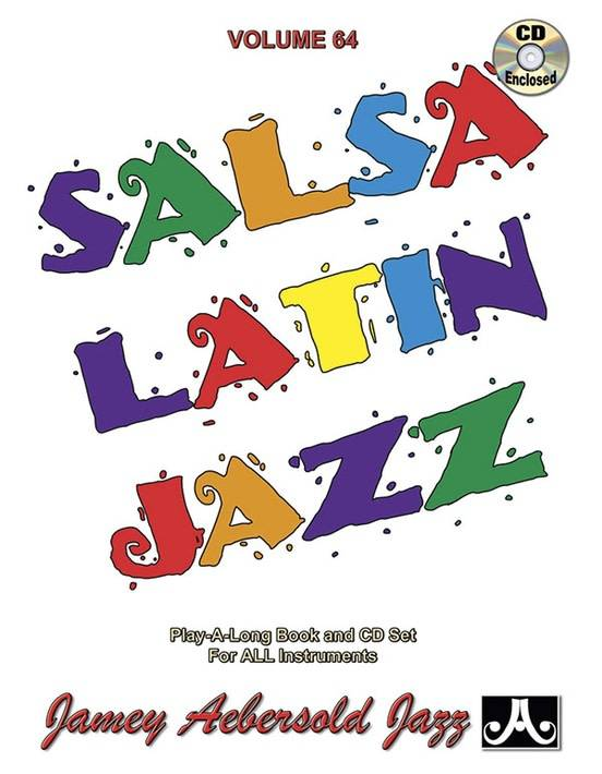 Jamey Aebersold Jazz, Volume 64: Salsa Latin Jazz with CD