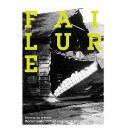 Whitechapel Failure by Lisa Le Feuvre (Whitechapel Documents)