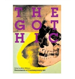 Whitechapel Gothic by Gilda Williams (Whitechapel Documents)