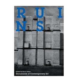 Whitechapel Ruins by Brian Dillon (Whitechapel Documents)
