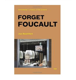 Semiotext(e) Forget Foucault, new edition By Jean Baudrillard