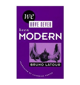 Harvard University Press We Have Never Been Modern by Bruno Latour