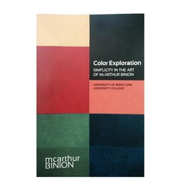 University of Maryland Color Exploration: Simplicity in the Art of McArthur Binion
