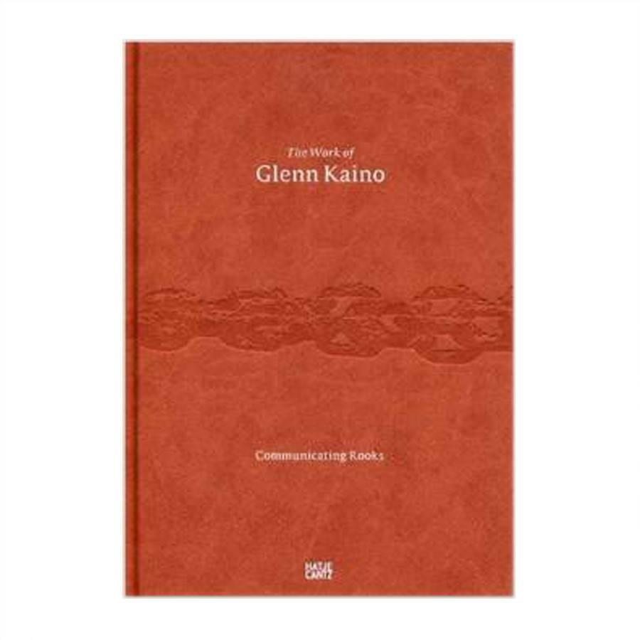 Hatje Cantz The Work of Glenn Kaino: Communicating Rooks