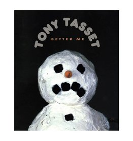 Tony Tasset: Better Me