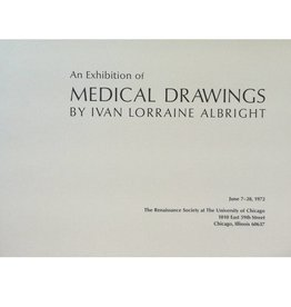 Renaissance Society An Exhibition of Medical Drawings by Ivan Lorraine Albright