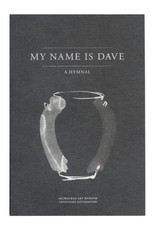 Milwaukee Art Museum My Name is Dave: A Hymnal by Theaster Gates