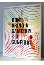"Glenn Kaino ""Don't Bring a Gameboy to a Gunfight"" Print"