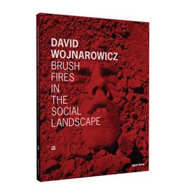 Aperture David Wojnarowicz: Brush Fires in the Social Landscape: Twentieth Anniversary Edition
