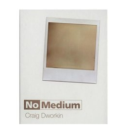MIT Press No Medium by Craig Dworkin