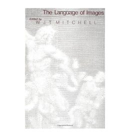 University of Chicago Press The Language of Images (A Critical Inquiry Book) by W. J. T. Mitchell