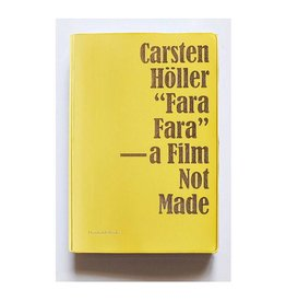 "Humboldt Books ""Fara Fara"" a Film Not Made by Carsten Holler"