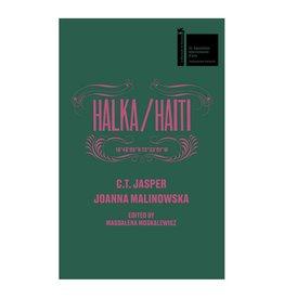 Inventory Press Halka/Haiti: C.T. Jasper & Joanna Malinowska