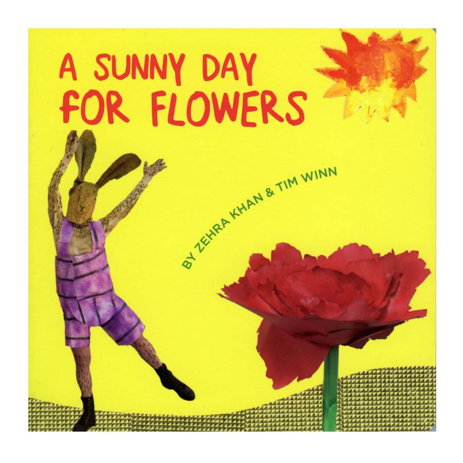 Soberscove Press A Sunny Day for Flowers by Zehra Khan & Tim Winn
