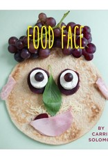 Soberscove Press Food Face by Carrie Solomon