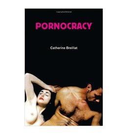 Semiotext(e) Pornocracy by Catherine Breillat