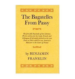 THE BAGATELLES FROM PASSY by Benjamin Franklin