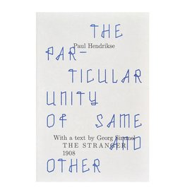 Motto The Particular Unity of Same and Other by Paul Hendrikse