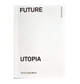 Bruno Future Utopia by Sara Marini (Ed.)