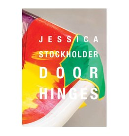 Kavi Gupta Gallery Jessica Stockholder: Door Hinges/ASSISTED