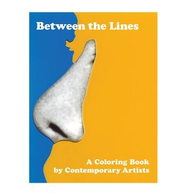 RxArt Between the Lines Volume 5: A Coloring Book by Contemporary Artists