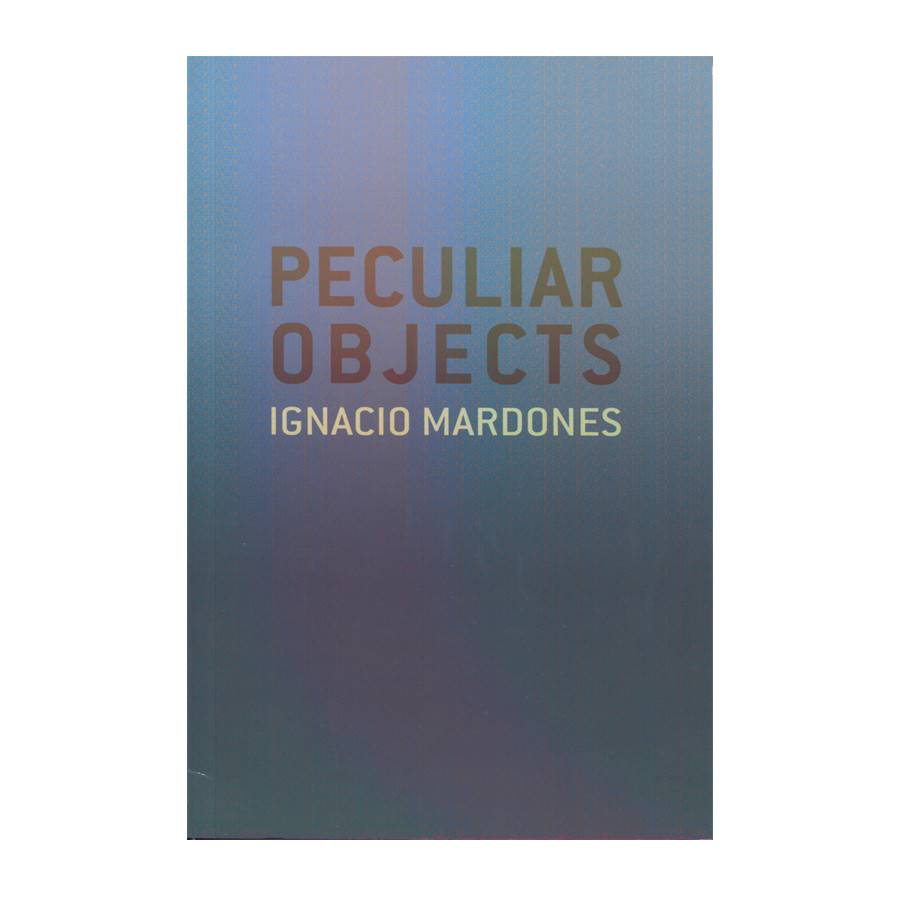No Coast Peculiar Subjects/Peculiar Objects by Ignacio Mardones