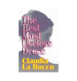 Badlands Unlimited The Best Most Useless Dress by Claudia La Rocco