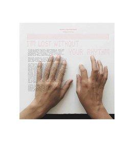 I'm Lost Without Your Rhythm by Johanna Billing