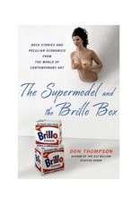 Palgrave MacMillan The Supermodel and the Brillo Box by Don Thompson