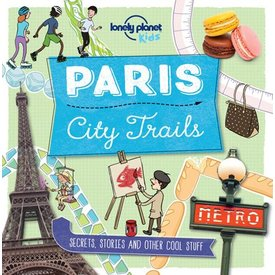 Lonely Planet Lonely Planet Paris City Trails