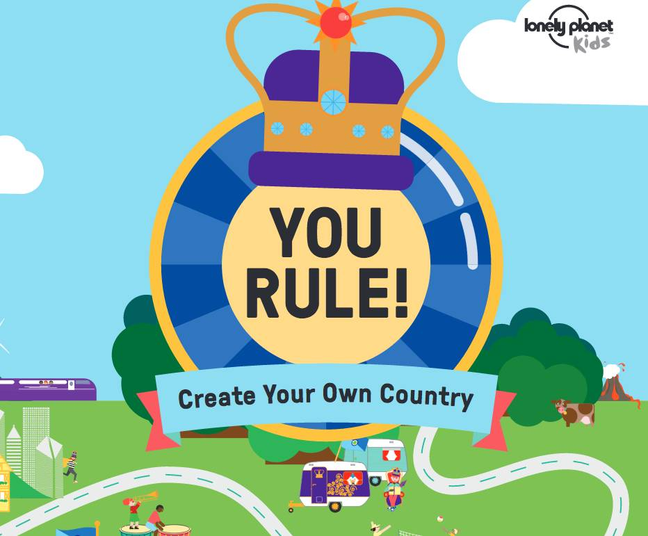 Lonely Planet Lonely Planet You Rule! Create Your Own Country