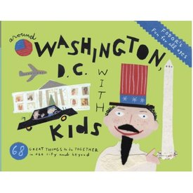 FODOR Fodor's Around Washington, D.C. with Kids (Travel Guide) 7th Edition