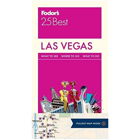 Fodor's Las Vegas 25 Best (Full-color Travel Guide) 5TH Edition